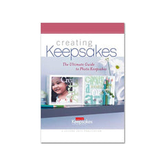 Creating Keepsakes - The Ultimate Guide to Photo Keepsakes