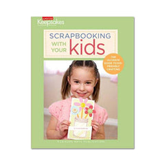 Creating Keepsakes - Scrapbooking with your kids