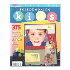 Creating Keepsakes Special Issue: Scrapbooking Kids