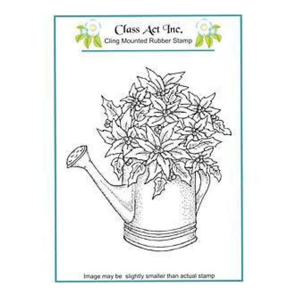 Class Act Cling Mounted Rubber Stamp 4.25In.X5.75In. Poinsettia Watering Can