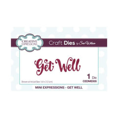 Creative Expressions - Sue Wilson Designs - Die - Mini Expressions - Get Well