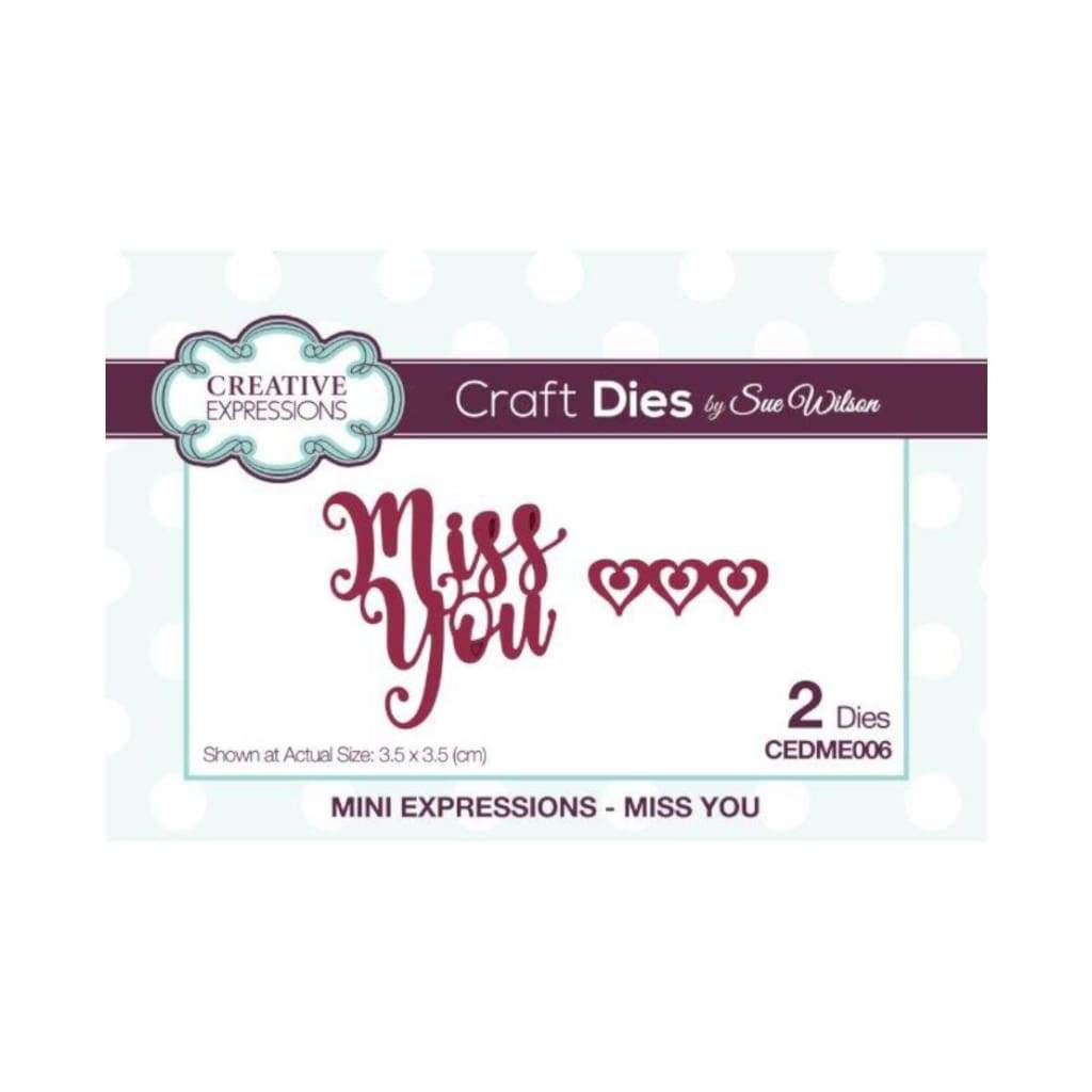 Creative Expressions - Sue Wilson Designs - Die - Mini Expressions - Miss You