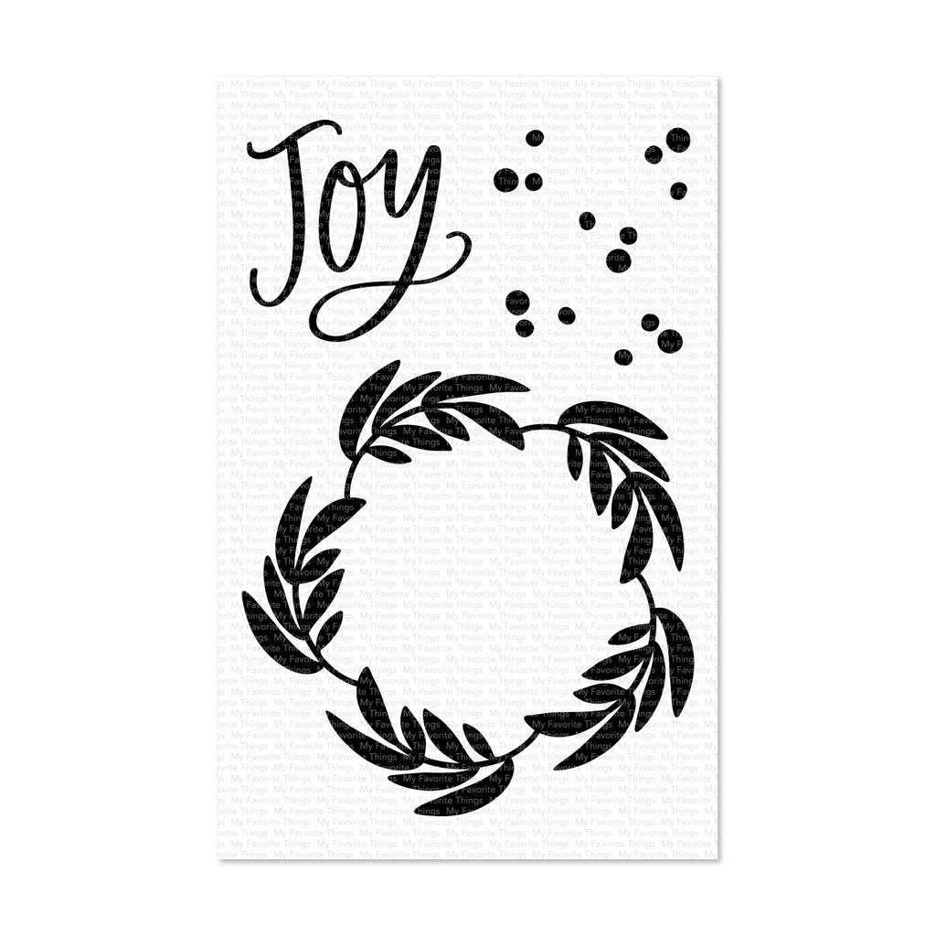 My Favorite Things Clear Stamp Set 4 inch x 6 inch - Joy Wreath