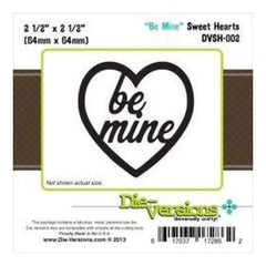 Die-Versions Sweet Hearts Die Be Mine 2.5In. X2.5In.