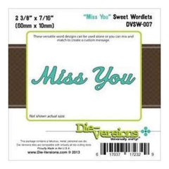 Die-Versions Sweet Wordlets Die Miss You 2.375In. X.4375In.