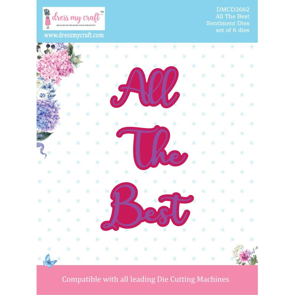 Dress My Crafts Sentiment Dies 6 pack - All The Best