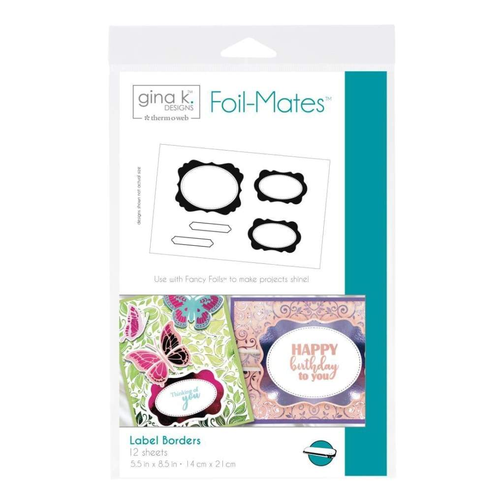 Gina K Designs Foil-Mates Sentiments 5.5 inch X8.5 inch 12/ pack Label Borders