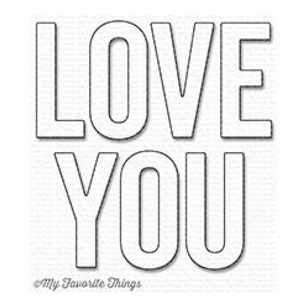 My Favourite Things - Die-namics Love You