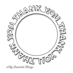 My Favourite Things - Die-namics Thank You Circle Frame