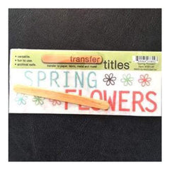 My Mind's Eye - Transfer Titles - Spring Flowers