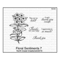 North Coast Creations Cling Rubber Stamp 5Inchx6.75Inch Floral Sentiments 7