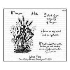 Our Daily Bread Cling Rubber Stamp 5In.X6.75In. Miss You