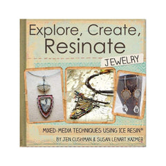 Ranger - Ice Resin Mixed Media Technique Book Explore, Create, Resinate Jewelry