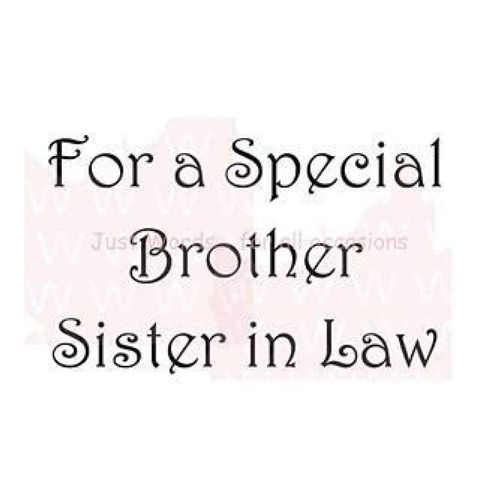 Woodware Clear Stamps 2.5 Inch X1.75 Inch  Sheet For A Special Brother/Sister In-Law