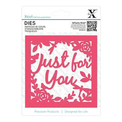 Xcut Decorative Die Just For You Topper