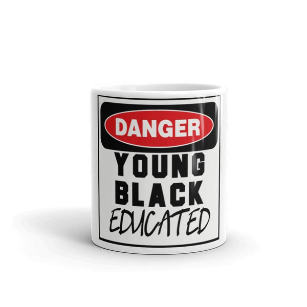 """DANGER: YOUNG, BLACK & EDUCATED"" Mug-LocStar Revolution - African Tees, African American T-Shirts, Black Pride Tees, RBG T-Shirt-LocStar Revolution - African Tees, African American T-Shirts, Black Pride Tees, RBG T-Shirt"