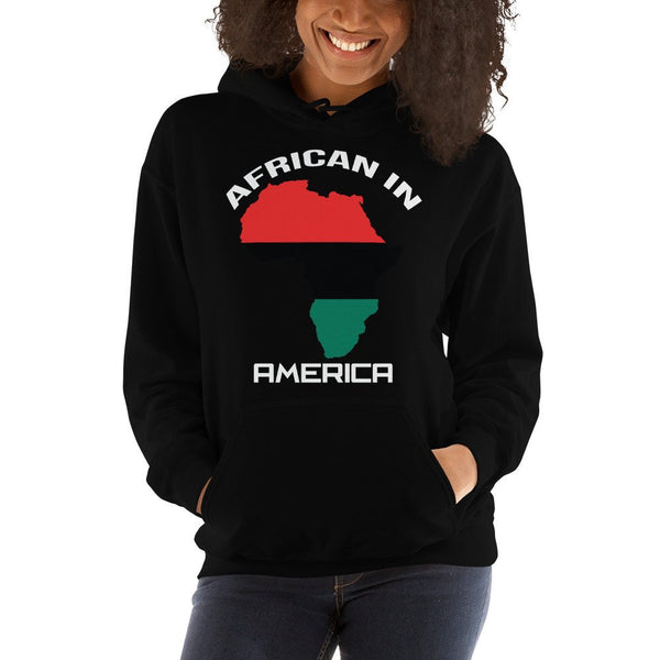 African in America Hooded Sweatshirt (Unisex)