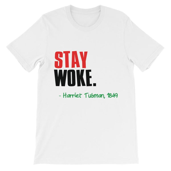 """STAY WOKE"" Unisex short sleeve t-shirt-LocStar Revolution - African Tees, African American T-Shirts, Black Pride Tees, RBG T-Shirt-LocStar Revolution - African Tees, African American T-Shirts, Black Pride Tees, RBG T-Shirt"
