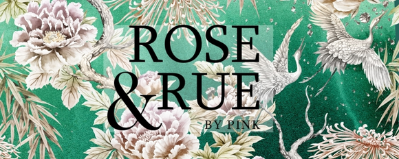 Rose and Rue By Pink