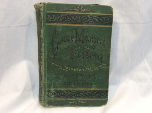 Antique Book Novel Allen Pinkerton - Claude Melnotte As A Detective & Other Stories - Odd MoFo