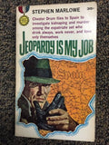 "Gold Medal s1214 Stephen Marlowe ""JEOPARDY IS MY JOB"" Original 1st Edition 1962 - Odd MoFo"