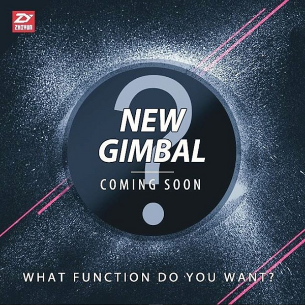Zhiyun Tech New Gimbals are Coming