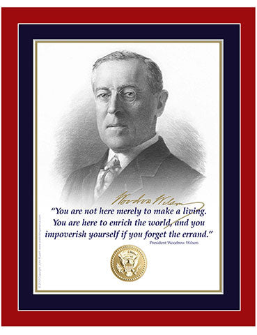 "8""x 10"" Woodrow Wilson ""...merely to make a living"" Matted Print"