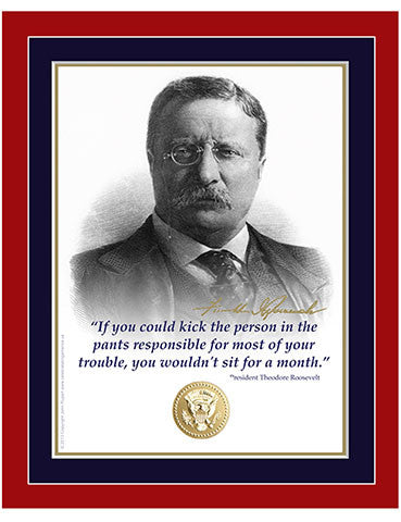 "8""x 10"" Theodore Roosevelt ""If you could kick"" Matted Print"