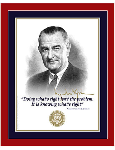 "8""x 10"" Lyndon B. Johnson  ""Doing what's right..."" Matted Print"
