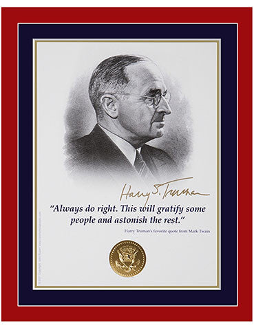"8""x 10"" Harry Truman ""Always do right..."" Matted Print"