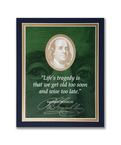 "8""x 10"" ""Life's tragedy..."" Matted Print"