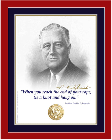 "8""x 10"" Franklin Roosevelt ""...end of you rope"" Matted Print"