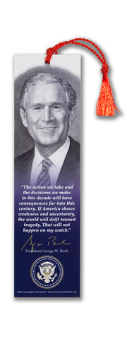 "President George W. Bush "" The action we take...."""