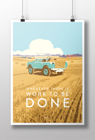 'Whenever there is work to be done' Series One Prints