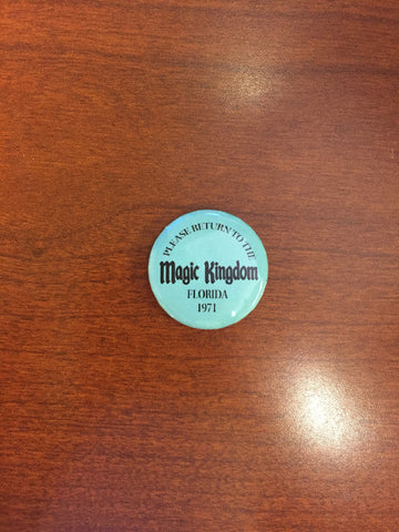 Return to the Magic Kingdom pin-back button