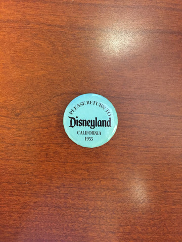Return to Disneyland pin-back button
