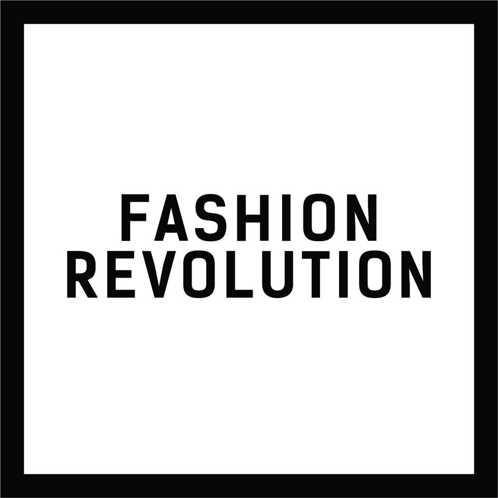 Fashion Revolution Week - Who Made Your Clothes
