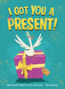 I Got You a Present! - Hardcover Jacket