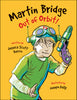 Martin Bridge: Out of Orbit! - Ebook