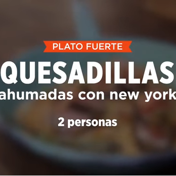 QUESADILLAS AHUMADAS CON NEW YORK | SMP