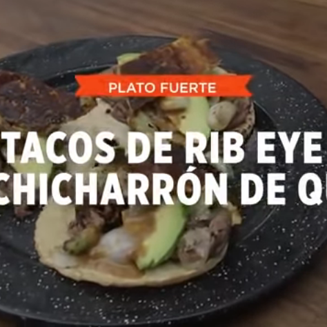TACOS DE RIB EYE CON CHICHARRÓN DE QUESO | SMP