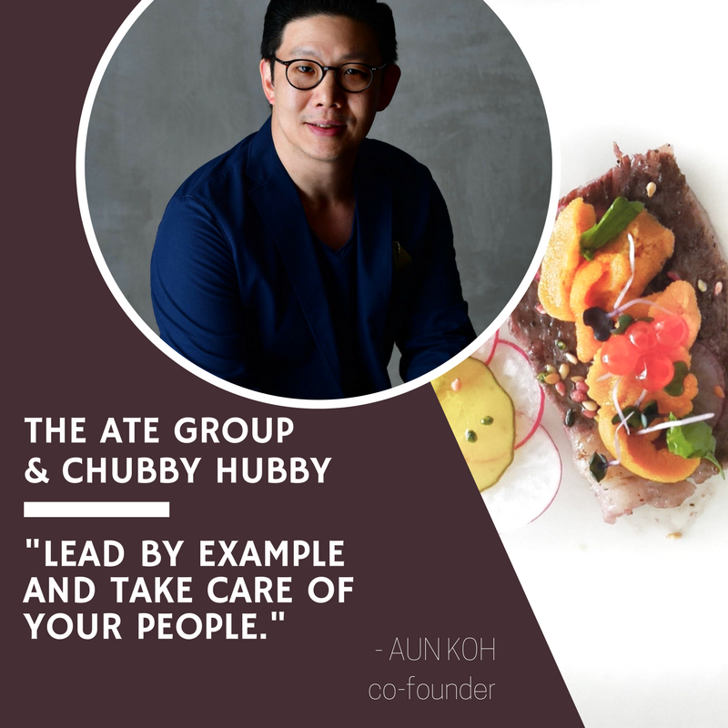 Secrets to Success: Aun Koh, Chubby Hubby & The Ate Group