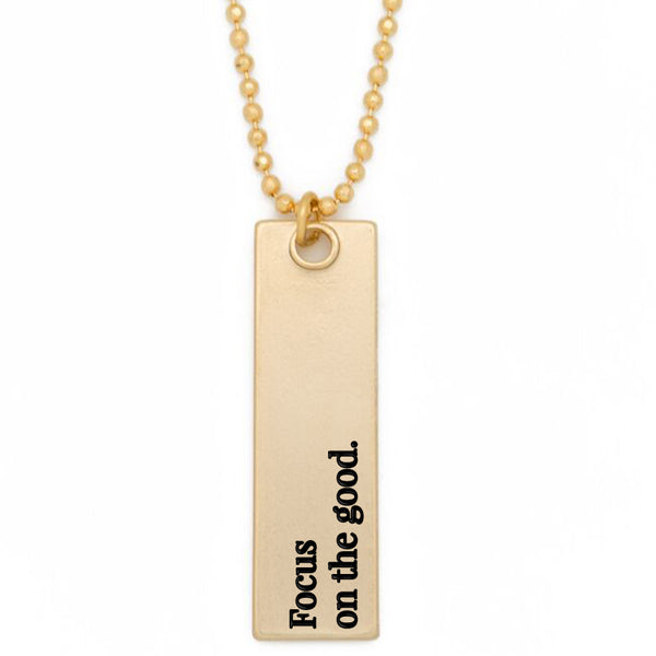 "Bar Pendant Necklace, ""Focus on the good"" - 36"""