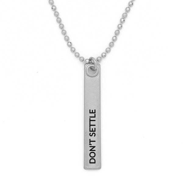 "Bar Pendant Necklace, ""Don't settle"" - 24"""