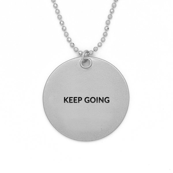 "Circle Pendant Necklace, ""Keep going"" - 24"""