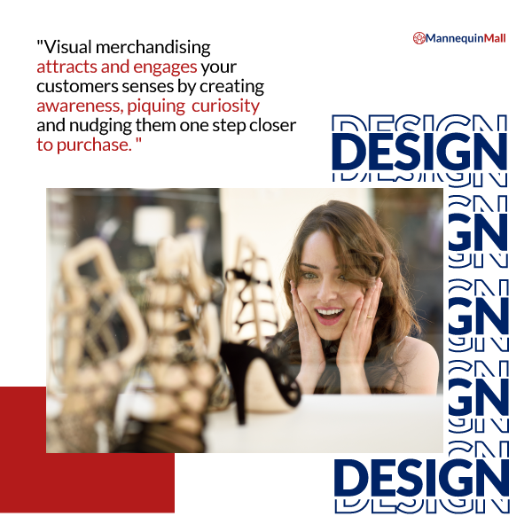 visual merchandising attracts customers