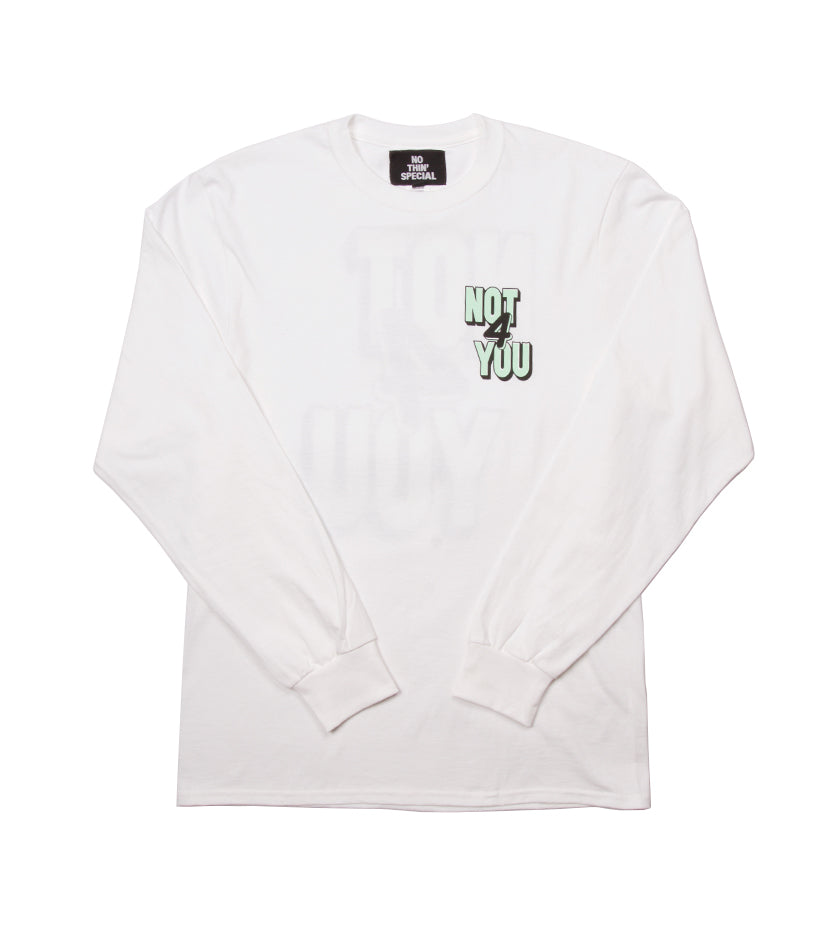 Not For You L/S Tee (White)