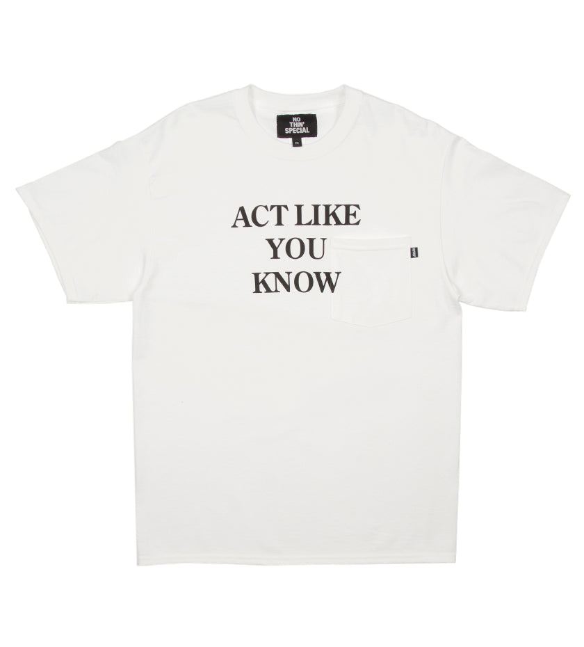 Act Like Pocket Tee (White)