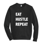 EAT....HUSTLE.....REPEAT.....