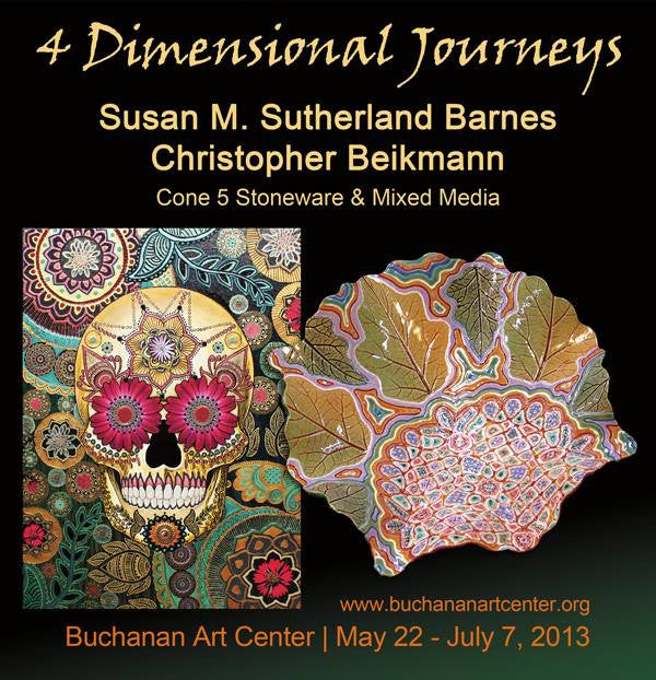 Art Show - 4 Dimensional Journeys - Buchanan Michigan - May-June 2013